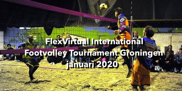 FlexVirtual International Footvolley Tournament Groningen